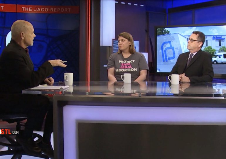 The Jaco Report, Ep. 22: Planned Parenthood and the ACLU on Missouri's new anti-abortion law